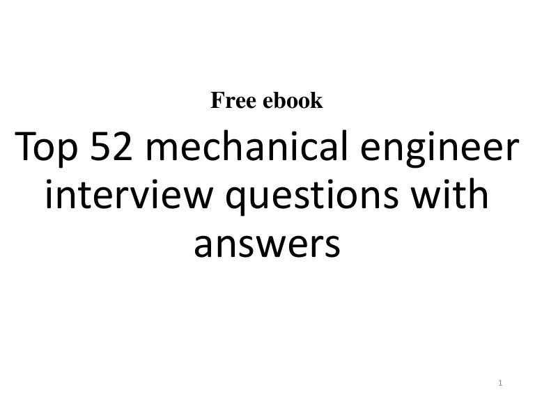 Top 52 mechanical engineer interview questions and answers