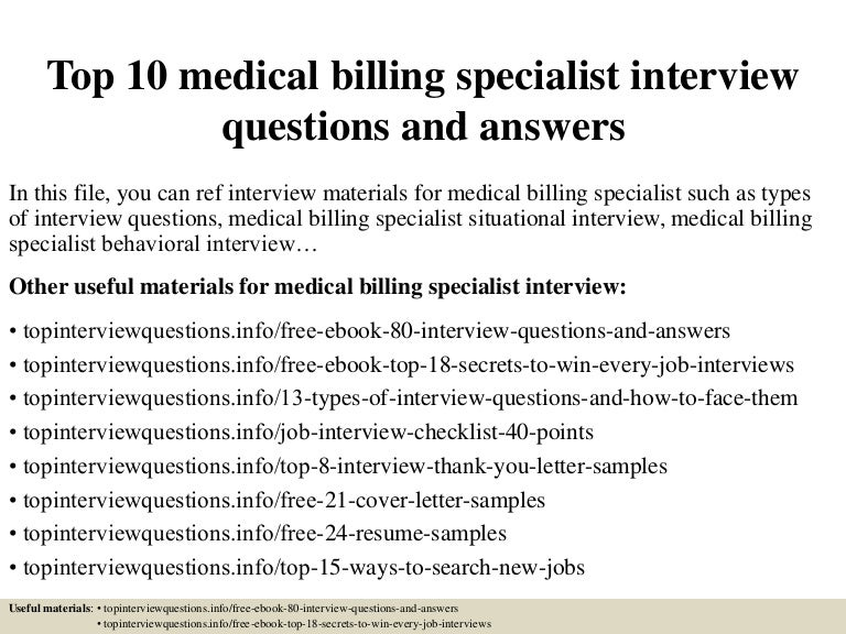 Medical billing specialist cover letter billing specialist cover top10medicalbillingspecialistinterviewquestionsandanswers 150401010638 conversion gate01 thumbnail 4gcb fandeluxe
