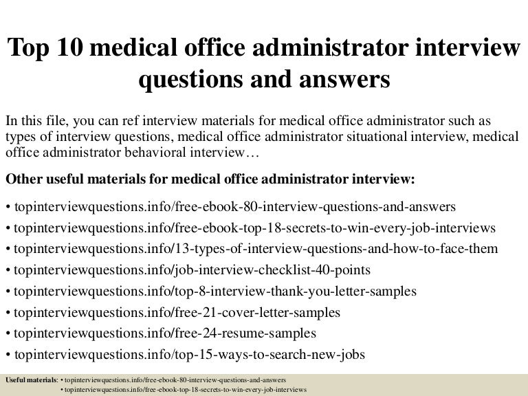 Top 10 medical office administrator interview questions and ...