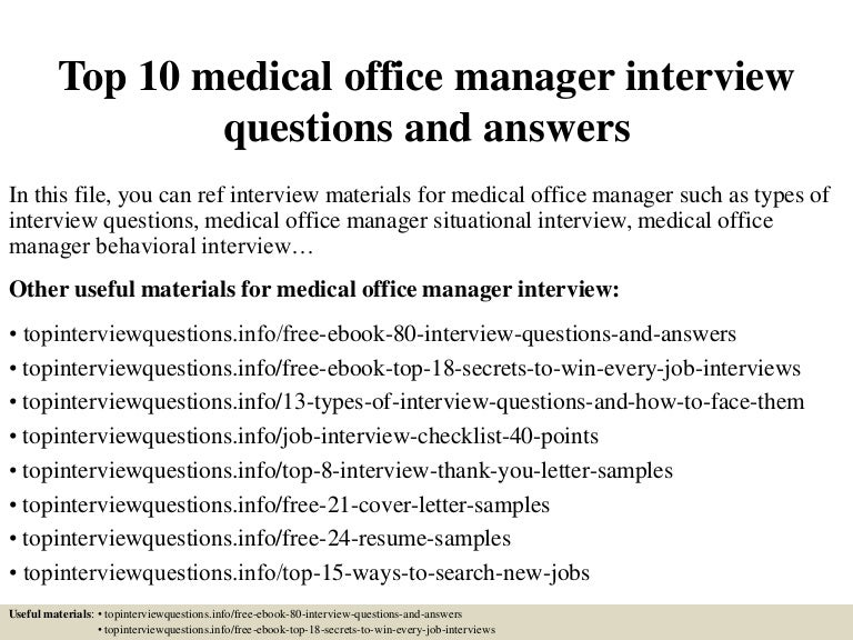 Top 10 Medical Office Manager Interview Questions And