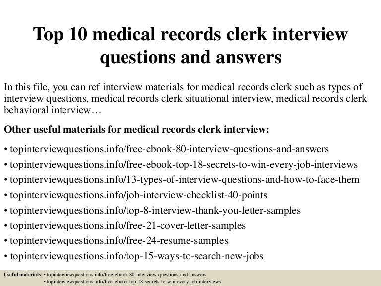 top10medicalrecordsclerkinterviewquestionsandanswers 150405213227 conversion gate01 thumbnail 4jpgcb1504885547