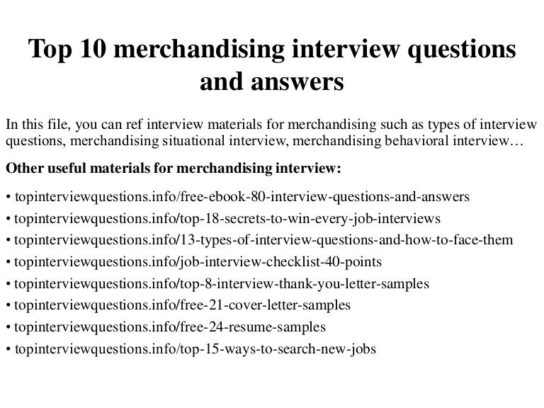 Top10merchandisinginterviewquestionsandanswers 150109210541 Conversion Gate02 Thumbnail 4?cbu003d1420859181