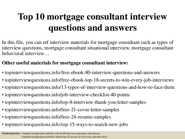 Top10mortgageconsultantinterviewquestionsandanswers 150319185310 conversion gate01 thumbnail 4gcb1426792339 fandeluxe Images