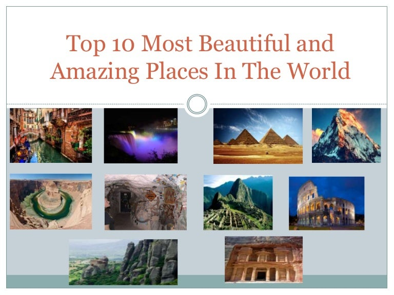 Top 10 Most Beautiful And Amazing Places In World,Flush Mount Bedroom Ceiling Fans With Lights