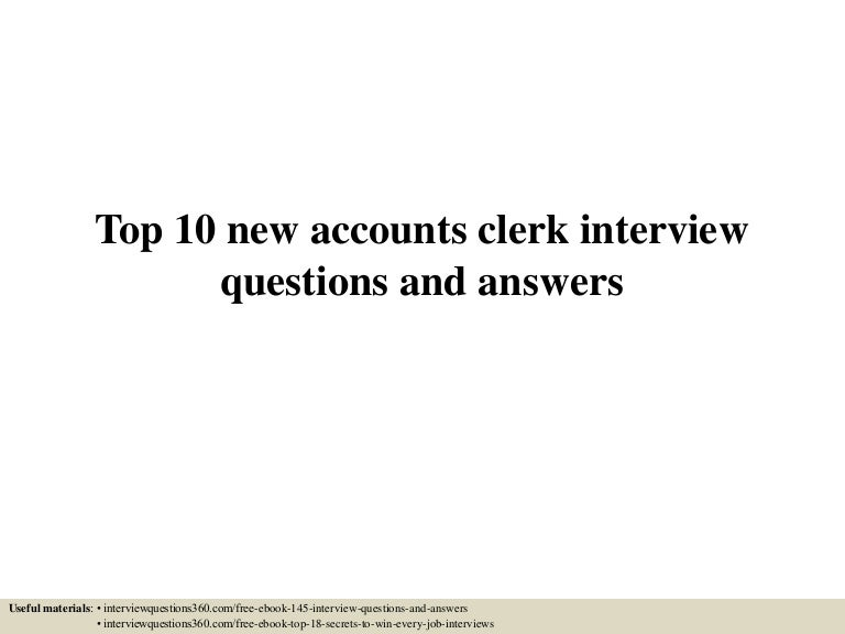 Top10Newaccountsclerkinterviewquestionsandanswers-150604112637-Lva1-App6891-Thumbnail-4.Jpg?Cb=1433417248