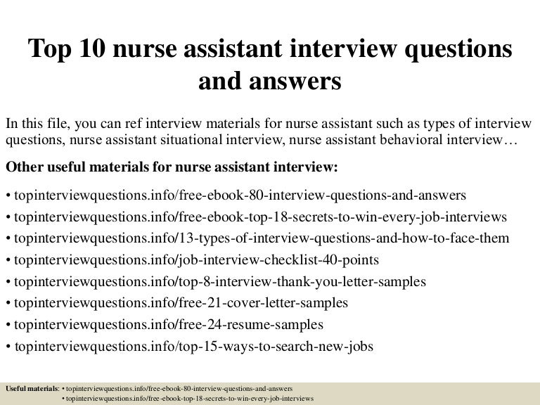 top10nurseassistantinterviewquestionsandanswers 150405213424 conversion gate01 thumbnail 4jpgcb1504885525 - Nursing Interview Questions And Answers