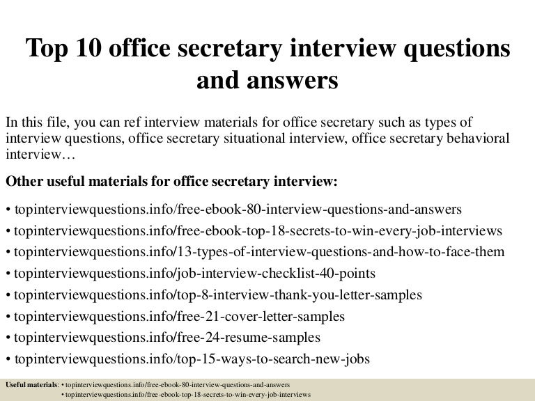 Top 10 legal secretary interview questions and answers.