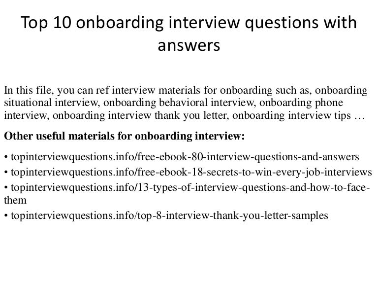 Top 10 onboarding interview questions with answers – Onboarding Specialist Job Description