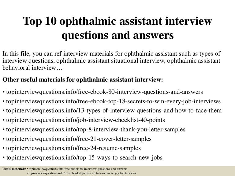 top10ophthalmicassistantinterviewquestionsandanswers-150319094950-conversion-gate01-thumbnail-4.jpg?cb=1426759087