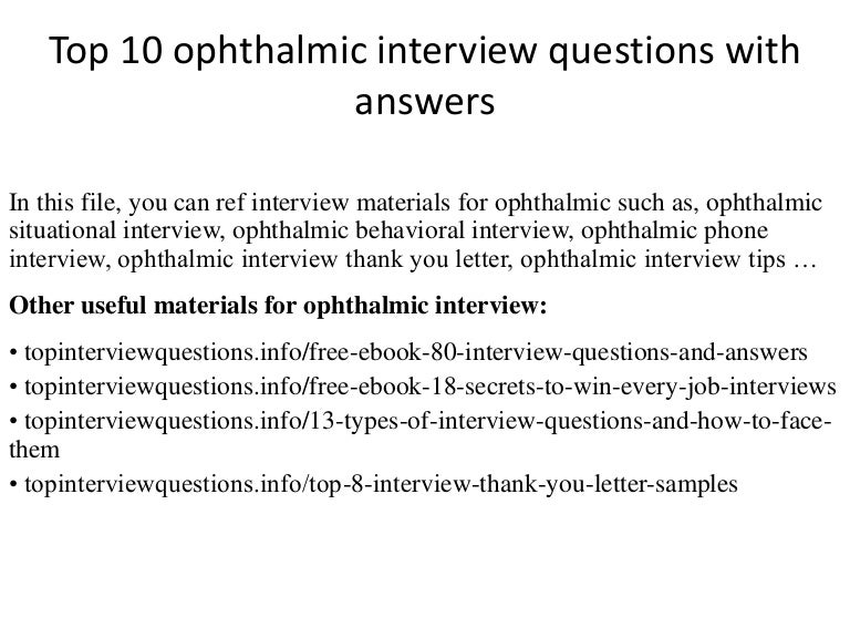 Top 10 ophthalmic interview questions with answers