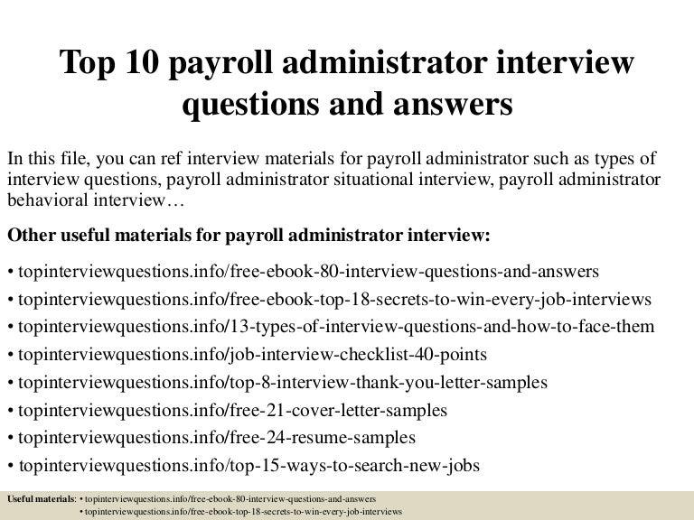 top10payrolladministratorinterviewquestionsandanswers150406205952conversiongate01thumbnail4jpgcb 1428372036 – Payroll Administrator Job Description