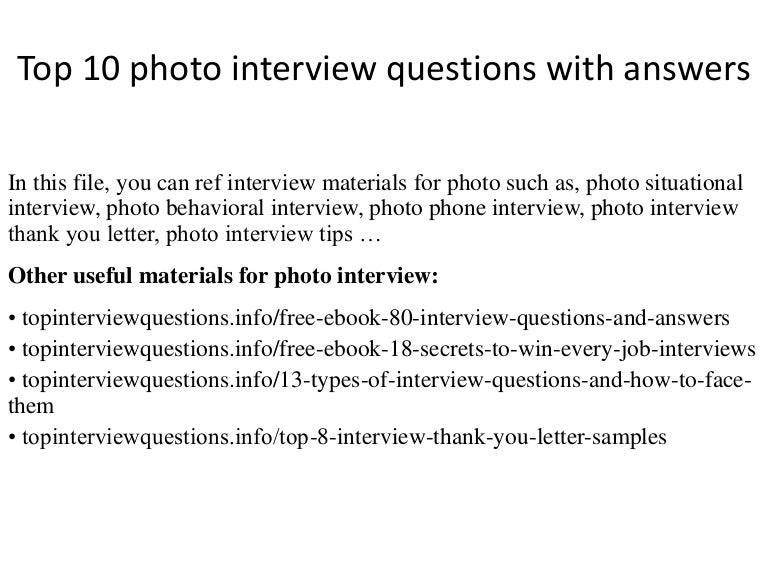 top10photointerviewquestionswithanswers 141230210936 conversion gate01 thumbnail 4jpgcb1526520661