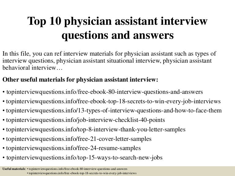 top10physicianassistantinterviewquestionsandanswers150406212244conversiongate01thumbnail4jpgcb 1428373419 – Physician Assistant Job Description