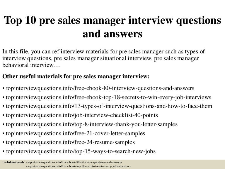 Top 10 pre sales manager interview questions and answers