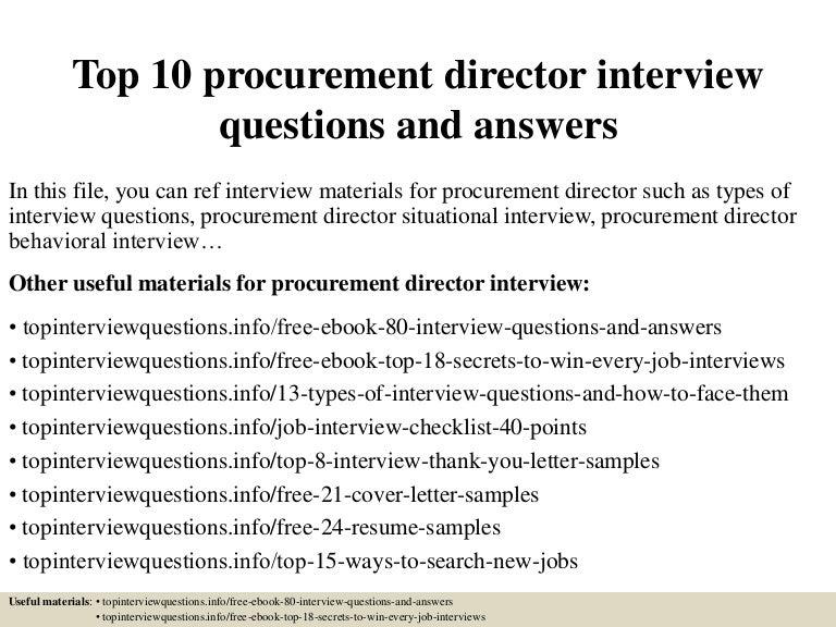 top10procurementdirectorinterviewquestionsandanswers150319201558conversiongate01thumbnail4jpgcb 1426796249 – Procurement Director Jobs