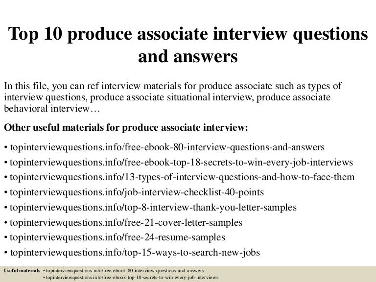 Top 10 Produce Associate Interview Questions And Answers