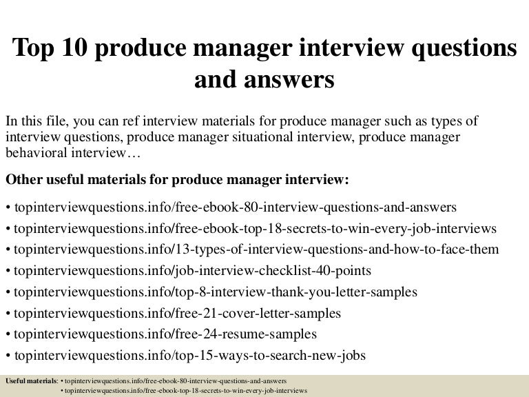 top 10 produce manager interview questions and answers
