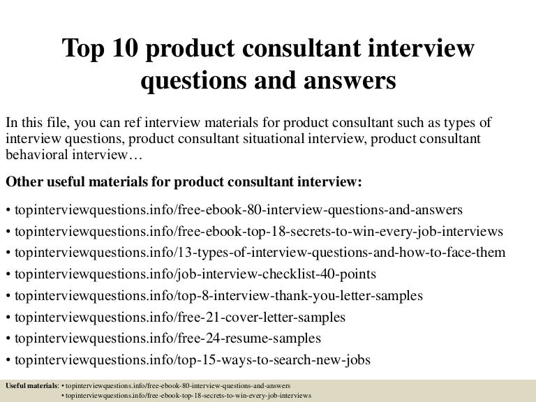 top10productconsultantinterviewquestionsandanswers150324070718conversiongate01thumbnail4jpgcb 1427198893 – Product Consultant Jobs