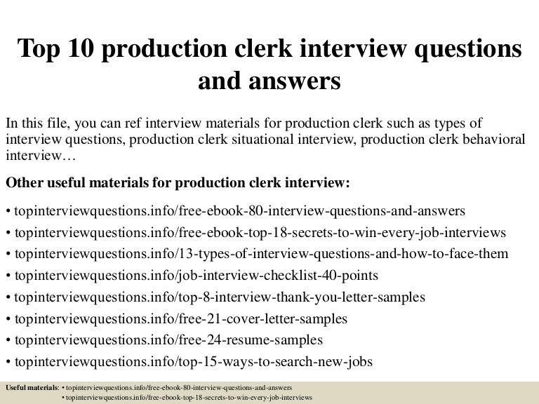 Top10productionclerkinterviewquestionsandanswers 150324070727 Conversion Gate01 Thumbnail 4?cbu003d1427198894