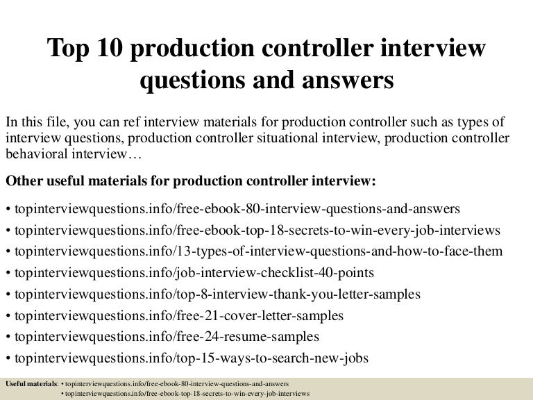 Top10productioncontrollerinterviewquestionsandanswers 150318214003 Conversion Gate01 Thumbnail 4?cbu003d1426732849