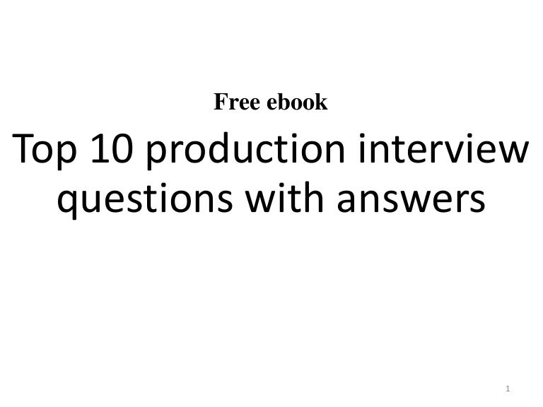 food production interview questions and answers pdf