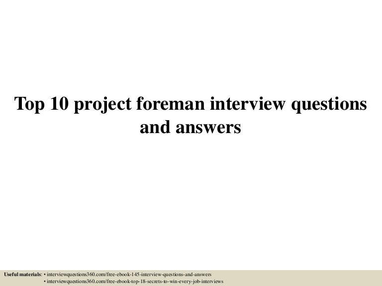 Top10projectforemaninterviewquestionsandanswers 150604141633 lva1 app6891 thumbnail 4gcb1433427439 fandeluxe Gallery