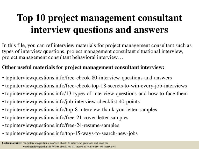 Top 10 project management consultant interview questions and answers