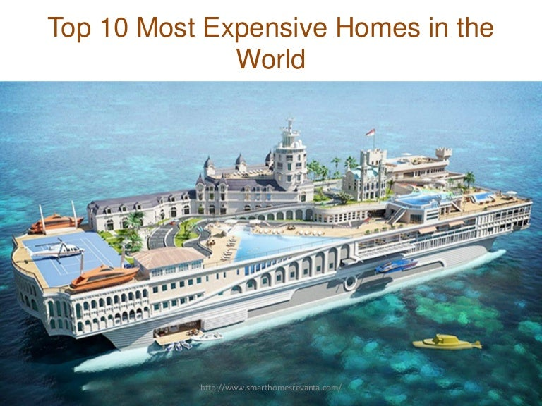 Most Expensive House In The World top 10 expensive homes in world
