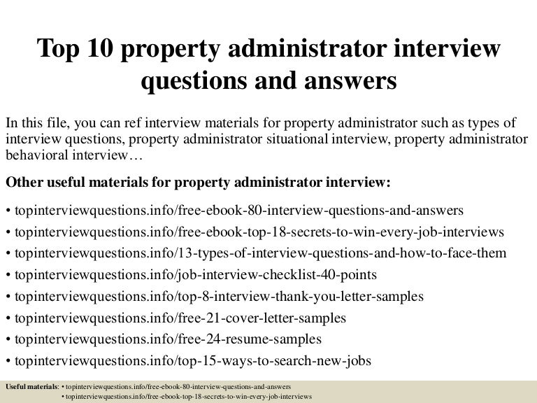 top10propertyadministratorinterviewquestionsandanswers-150401012802-conversion-gate01-thumbnail-4.jpg?cb=1427869733