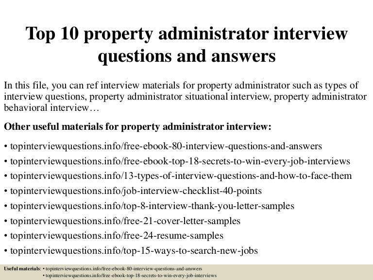 Top10propertyadministratorinterviewquestionsandanswers 150401012802 Conversion Gate01 Thumbnail 4?cbu003d1427869733