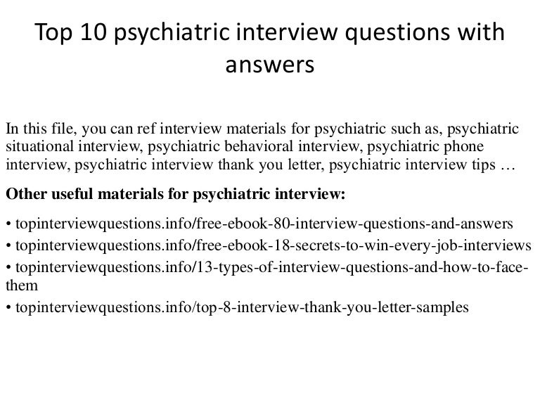 Top  Psychiatric Interview Questions With Answers