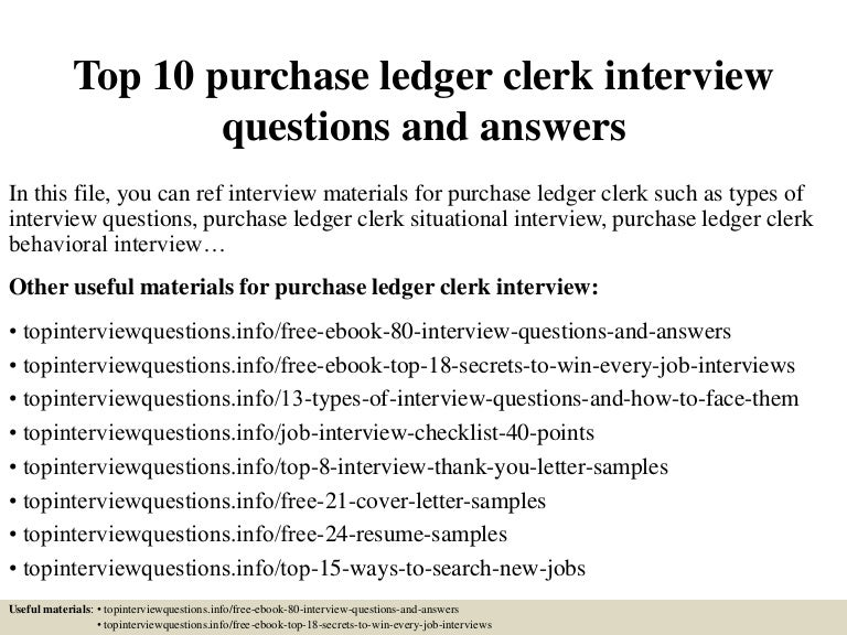top 10 purchase ledger clerk interview questions and answers