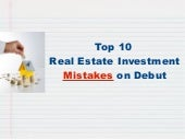 Top 10 Real Estate Investment Mistakes on Debut