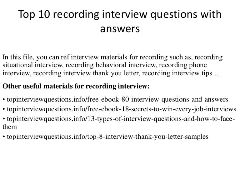 Top 10 recording interview questions with answers