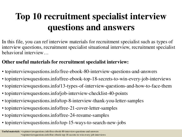 top 10 recruitment specialist interview questions and answers