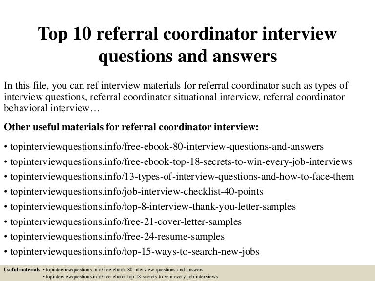 Top 10 referral coordinator interview questions and answers top10referralcoordinatorinterviewquestionsandanswers 150324074057 conversion gate01 thumbnail 4gcb1427200909 expocarfo Image collections