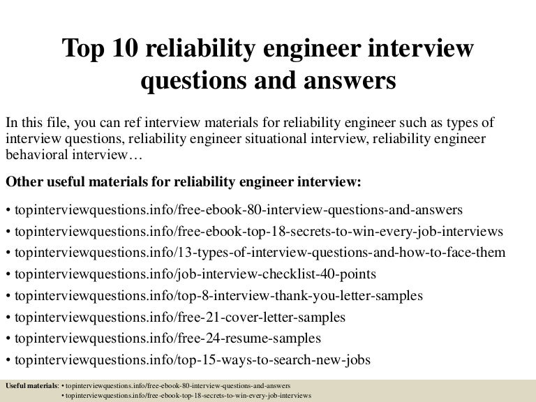 top10reliabilityengineerinterviewquestionsandanswers 150405082903 conversion gate01 thumbnail 4jpgcb1428240594 - Reliability Engineer Sample Resume