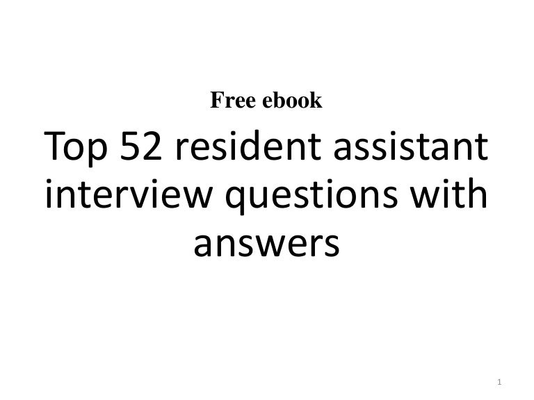 Top  Resident Assistant Interview Questions And Answers Pdf