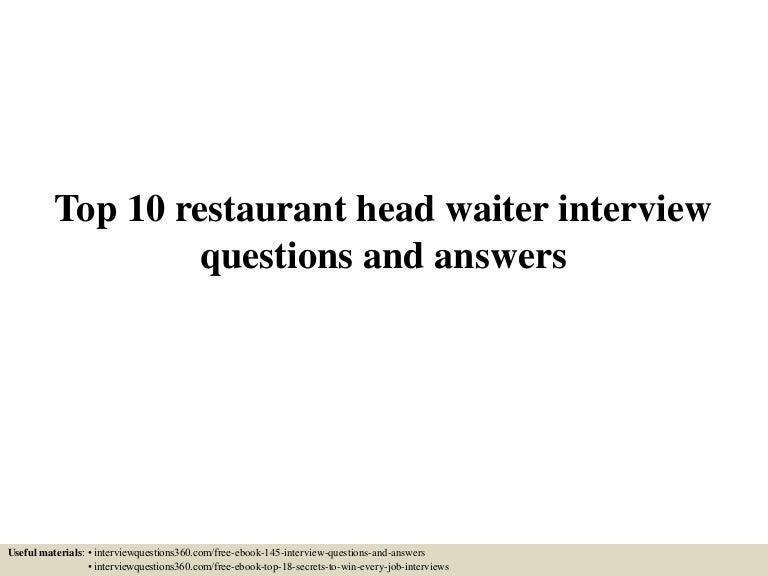 top10restaurantheadwaiterinterviewquestionsandanswers150612093415lva1app6891thumbnail4jpgcb 1434101705 – Head Waitress Job Description
