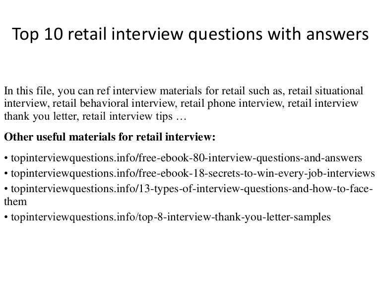 top10retailinterviewquestionswithanswers-150126092250-conversion-gate02-thumbnail-4.jpg?cb=1422285826