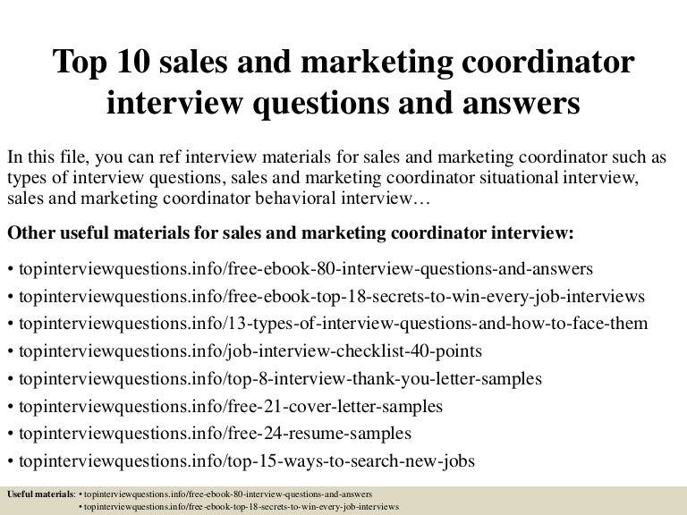 top10salesandmarketingcoordinatorinterviewquestionsandanswers-150401083013-conversion-gate01-thumbnail-4.jpg?cb=1427895062