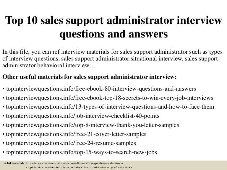 top10salessupportadministratorinterviewquestionsandanswers 150323220655 conversion gate01 thumbnail 4jpgcb1427148786