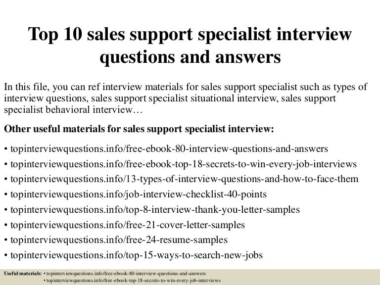 top 10 sales support specialist interview questions and