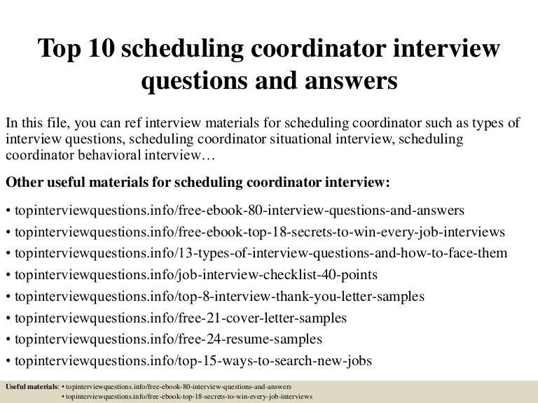 top10schedulingcoordinatorinterviewquestionsandanswers 150325070230 conversion gate01 thumbnail 4jpgcb1427284996 - Marketing Coordinator Interview Questions And Answers