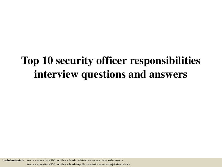 Top 10 security officer responsibilities interview questions and answ – Security Officer Job Description