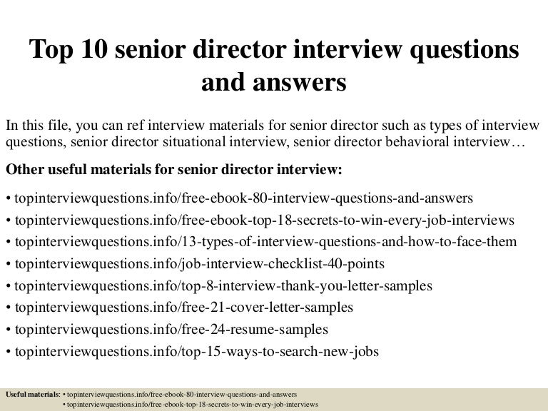 Top  Senior Director Interview Questions And Answers