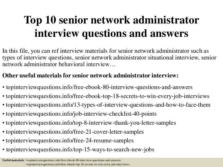 top10seniornetworkadministratorinterviewquestionsandanswers-150319091744-conversion-gate01-thumbnail-4.jpg?cb=1426774711