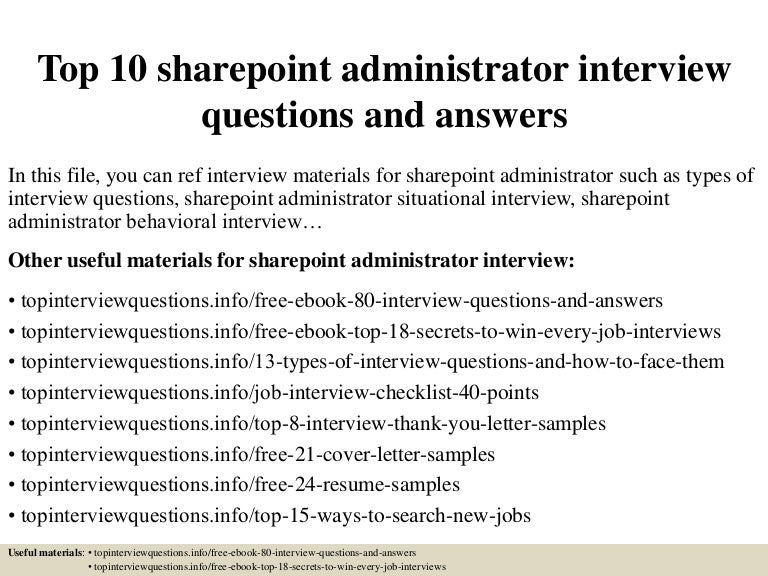 top10sharepointadministratorinterviewquestionsandanswers 150325011140 conversion gate01 thumbnail 4jpgcb1427263947