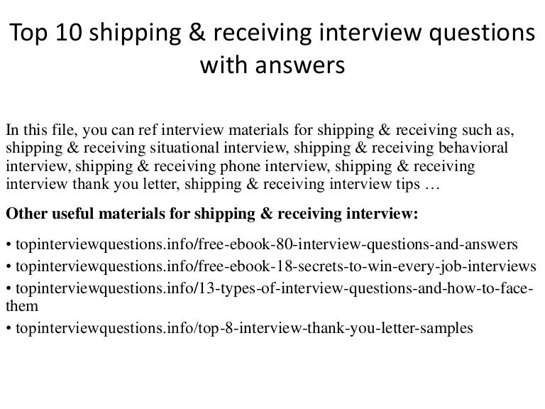 Top 10 shipping receiving interview questions with answers top10shippingreceivinginterviewquestionswithanswers 150127031403 conversion gate02 thumbnail 4gcb1422350100 fandeluxe Images