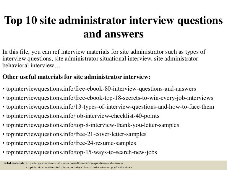 top 10 site administrator interview questions and answers